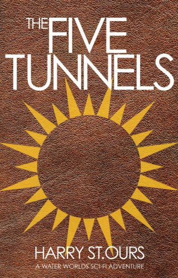 The Five Tunnels  (Water Worlds 2)