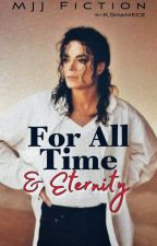 (MJ) For All Time & Eternity by ShonaShaniece