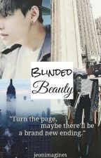 Blinded Beauty by jeon-imagines