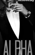 ALPHA (Editando) by Facetothesky