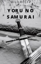 Yoru no Samurai by catherinerolfe