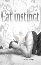 Cat Instinct by ReneeurDrPhil