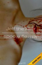 Jeff the killer o Jeffrey Woods? by Near00