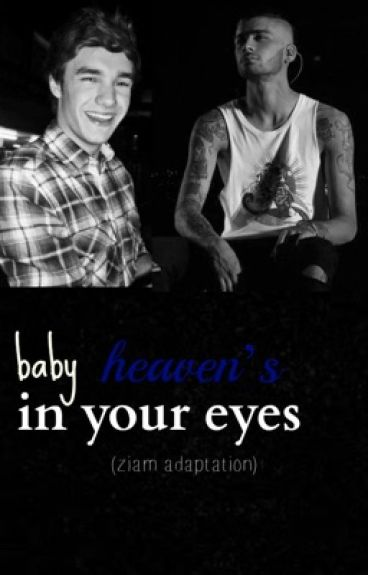 baby, heaven's in your eyes || ziam  [traducción]