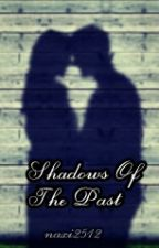 Shadows Of The Past // Z.M. by naxi2512