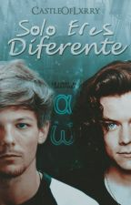 Solo eres diferente | Larry Stylinson (M-Preg) by CastleOfLxrry