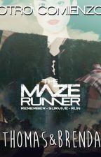 The Maze Runner   Otro comienzo (Brenda&Thomas) by Molikaren28