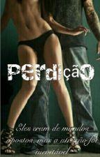 Perdição by pink_perfect15