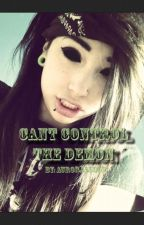 Can't control the demon (L.H. fanfic) by AuroraLloyd