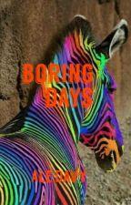 Boring Days by GreenAfro