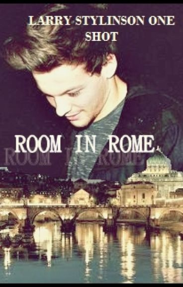 ROOM IN ROME |Larry Stylinson/smut OS|