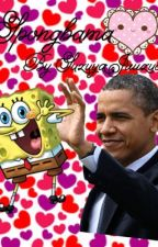 Spongbama: A Spongebob x Obama Fanfiction by SuzuyaJuuzuo
