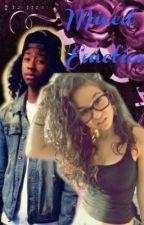 Mixed Emotions (Ray Ray Love Story) by Nyahxoxo