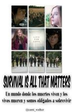 Survival is all that matters (Carl Grimes y tu) // TERMINADA. by cami_walker