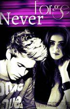 Never Forget(Niall y Tu) by GiulyHoranc8