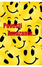 Povesti Amuzante... by IoanaBooksLover11
