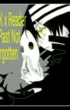 Dtk x reader A past not forgotten by LaurentheOtaku