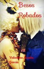 Besos Robados by ValeAG1