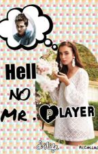 Hell No Mr.Player by d4life