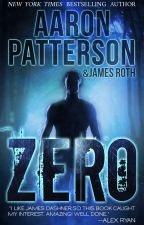 ZERO: The Legend of Dystopia Book 1 by Aaron_Patterson