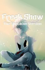 Freak Show (The Shotacon Version) by NoSmoking-