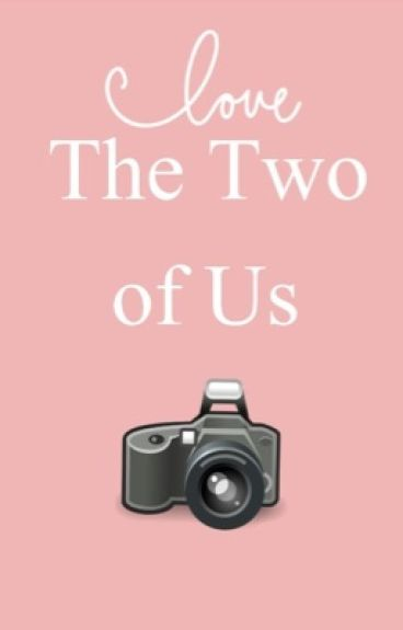 Love The Two of Us (GirlxGirl)
