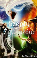 Szepty Żywiołów//ZAWIESZONE by MargoWaters