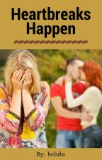 Heartbreaks Happen by bclulu