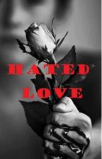 Hated Love (Alec Volturi Love Story) by flowerwriter
