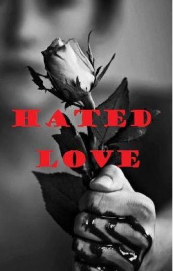 Hated Love (Alec Volturi Love Story)