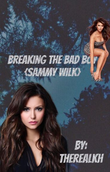 Breaking the Bad Boys {Sammy Wilk And Jack Gilinsky Fanfic}