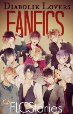 Diabolik Lovers.:Fanfics x Lectora~:. by FLCStories
