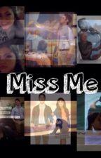 Miss Me by jemma_eww_