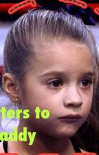 Letters to daddy by dancemomsfans