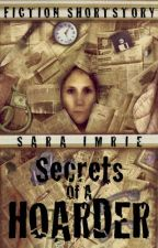 Secrets of a Hoarder by SaraImrie