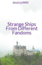 Strange Ships From Different Fandoms by JessIzzyWilli