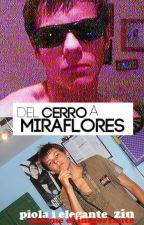 Del Cerro a Miraflores | Larry Stylinson versión peruana | by TellMeNicole