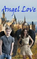 Angel Love by KathrynFrancis4