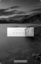 Living A Dream   yourbabyb_ by feelgo0d