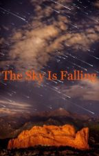 The Sky is Falling by _alexgrayson_
