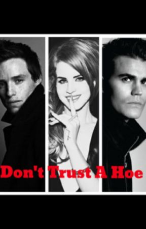 Don't Trust A Hoe by MissMelB