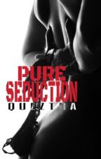 Pure Seduction by queztra