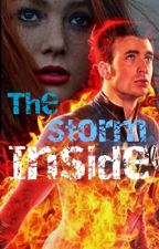 The Storm Inside (a Johnny Storm/fantastic four fanfic) by jennaringpop