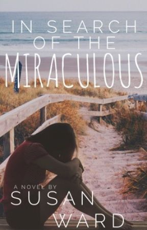 In Search of the Miraculous by SusanWard
