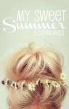 My Sweet Summer by SleepingMess