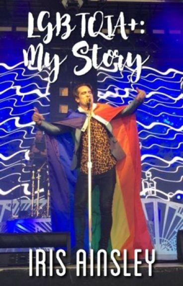 LGBTQIA+: My Story » Vol. 1