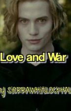 Love and War (Jasper Whitlock Love Story) by SierraCullenHale
