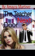 The Teacher Next Door by AmayzaMartinez