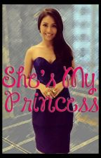 She's My Princess (KathNiel) by MsRocketeer