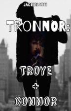 Tronnor: Troye&Connor by jackyangelalo